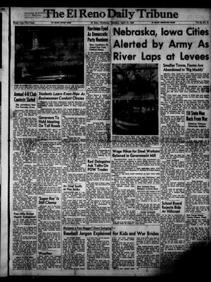 Primary view of object titled 'The El Reno Daily Tribune (El Reno, Okla.), Vol. 61, No. 41, Ed. 1 Thursday, April 17, 1952'.