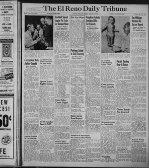 Primary view of object titled 'The El Reno Daily Tribune (El Reno, Okla.), Vol. 58, No. 141, Ed. 1 Sunday, August 14, 1949'.
