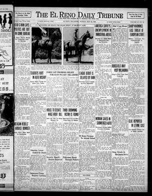 Primary view of object titled 'The El Reno Daily Tribune (El Reno, Okla.), Vol. 47, No. 66, Ed. 1 Monday, May 23, 1938'.
