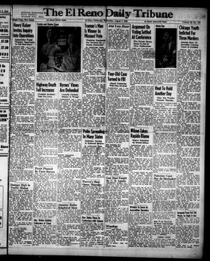 Primary view of object titled 'The El Reno Daily Tribune (El Reno, Okla.), Vol. 55, No. 137, Ed. 1 Wednesday, August 7, 1946'.
