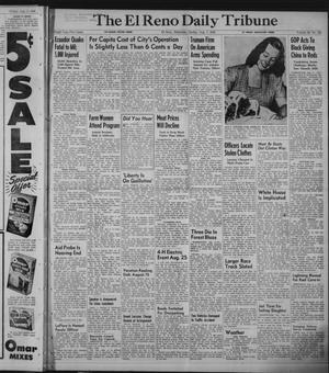 Primary view of object titled 'The El Reno Daily Tribune (El Reno, Okla.), Vol. 58, No. 135, Ed. 1 Sunday, August 7, 1949'.