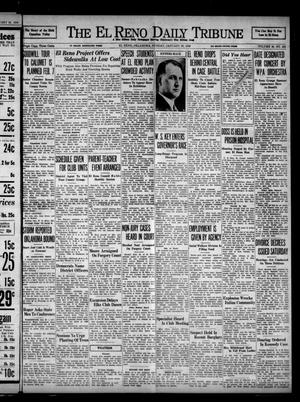 Primary view of object titled 'The El Reno Daily Tribune (El Reno, Okla.), Vol. 46, No. 281, Ed. 1 Sunday, January 30, 1938'.