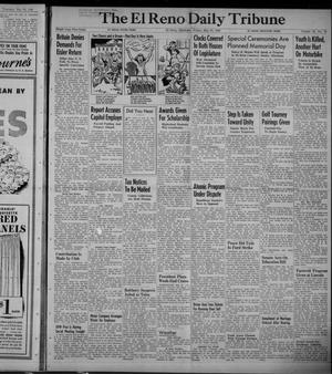 Primary view of object titled 'The El Reno Daily Tribune (El Reno, Okla.), Vol. 58, No. 76, Ed. 1 Friday, May 27, 1949'.