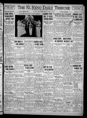 Primary view of object titled 'The El Reno Daily Tribune (El Reno, Okla.), Vol. 47, No. 19, Ed. 1 Tuesday, March 29, 1938'.