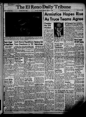 Primary view of object titled 'The El Reno Daily Tribune (El Reno, Okla.), Vol. 60, No. 288, Ed. 1 Monday, February 4, 1952'.