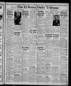Primary view of object titled 'The El Reno Daily Tribune (El Reno, Okla.), Vol. 56, No. 129, Ed. 1 Thursday, July 31, 1947'.