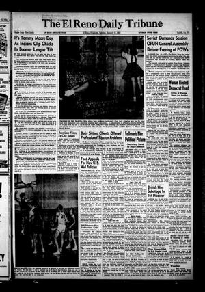 Primary view of object titled 'The El Reno Daily Tribune (El Reno, Okla.), Vol. 62, No. 274, Ed. 1 Sunday, January 17, 1954'.