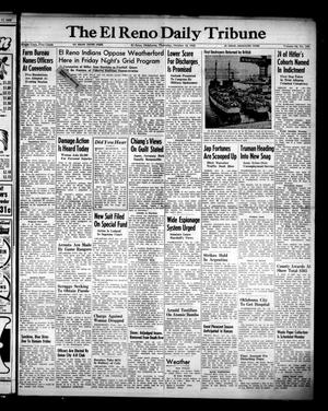 Primary view of object titled 'The El Reno Daily Tribune (El Reno, Okla.), Vol. 54, No. 194, Ed. 1 Thursday, October 18, 1945'.