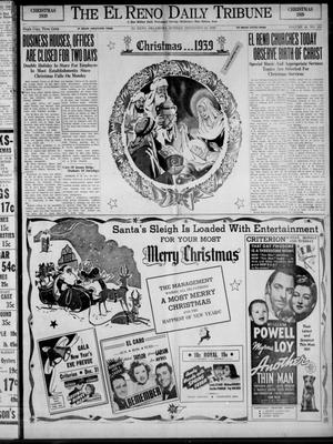 Primary view of object titled 'The El Reno Daily Tribune (El Reno, Okla.), Vol. 48, No. 258, Ed. 1 Sunday, December 24, 1939'.