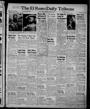 Primary view of object titled 'The El Reno Daily Tribune (El Reno, Okla.), Vol. 56, No. 155, Ed. 1 Sunday, August 31, 1947'.