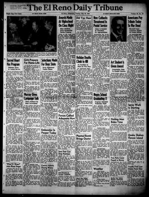 Primary view of object titled 'The El Reno Daily Tribune (El Reno, Okla.), Vol. 59, No. 78, Ed. 1 Tuesday, May 30, 1950'.