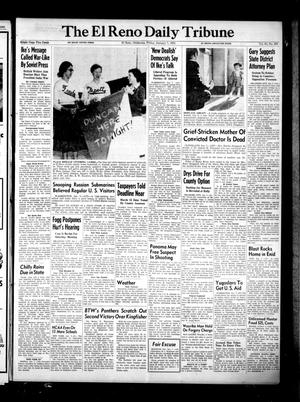 Primary view of object titled 'The El Reno Daily Tribune (El Reno, Okla.), Vol. 63, No. 269, Ed. 1 Friday, January 7, 1955'.