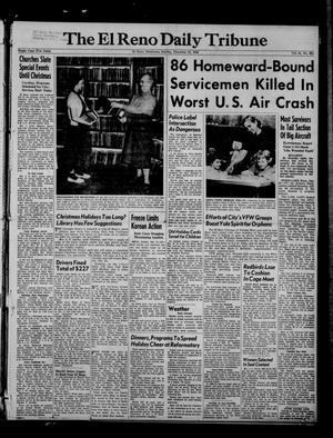 Primary view of The El Reno Daily Tribune (El Reno, Okla.), Vol. 61, No. 251, Ed. 1 Sunday, December 21, 1952