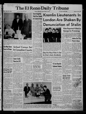 Primary view of The El Reno Daily Tribune (El Reno, Okla.), Vol. 64, No. 325, Ed. 1 Sunday, March 18, 1956