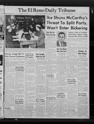 Primary view of The El Reno Daily Tribune (El Reno, Okla.), Vol. 63, No. 242, Ed. 1 Wednesday, December 8, 1954