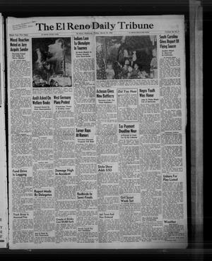 Primary view of The El Reno Daily Tribune (El Reno, Okla.), Vol. 59, No. 9, Ed. 1 Friday, March 10, 1950