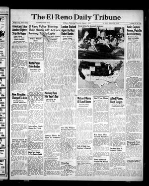 Primary view of object titled 'The El Reno Daily Tribune (El Reno, Okla.), Vol. 53, No. 133, Ed. 1 Thursday, August 3, 1944'.