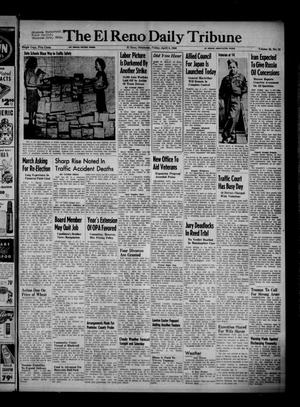 Primary view of object titled 'The El Reno Daily Tribune (El Reno, Okla.), Vol. 55, No. 31, Ed. 1 Friday, April 5, 1946'.