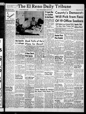 Primary view of object titled 'The El Reno Daily Tribune (El Reno, Okla.), Vol. 64, No. 413, Ed. 1 Thursday, June 28, 1956'.