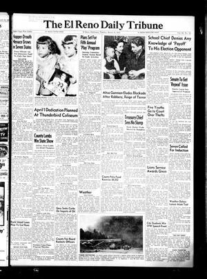 Primary view of The El Reno Daily Tribune (El Reno, Okla.), Vol. 64, No. 13, Ed. 1 Tuesday, March 15, 1955