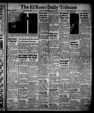 Primary view of The El Reno Daily Tribune (El Reno, Okla.), Vol. 54, No. 49, Ed. 1 Thursday, April 26, 1945