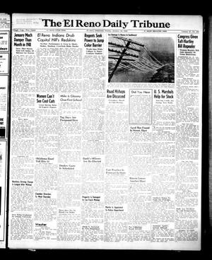 Primary view of object titled 'The El Reno Daily Tribune (El Reno, Okla.), Vol. 57, No. 284, Ed. 1 Sunday, January 30, 1949'.