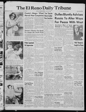 Primary view of The El Reno Daily Tribune (El Reno, Okla.), Vol. 64, No. 100, Ed. 1 Friday, June 24, 1955