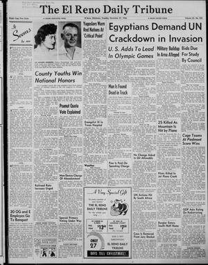 Primary view of The El Reno Daily Tribune (El Reno, Okla.), Vol. 65, No. 232, Ed. 1 Tuesday, November 27, 1956