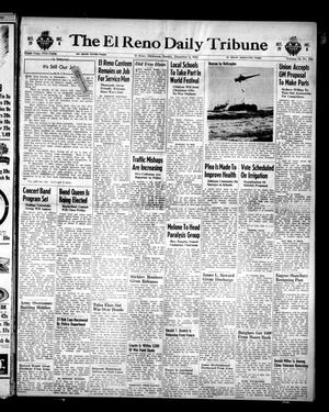 Primary view of The El Reno Daily Tribune (El Reno, Okla.), Vol. 54, No. 232, Ed. 1 Sunday, December 2, 1945