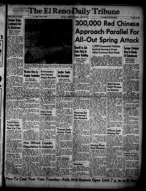 Primary view of The El Reno Daily Tribune (El Reno, Okla.), Vol. 60, No. 28, Ed. 1 Monday, April 2, 1951