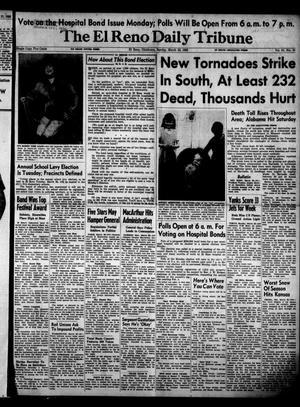 Primary view of The El Reno Daily Tribune (El Reno, Okla.), Vol. 61, No. 19, Ed. 1 Sunday, March 23, 1952