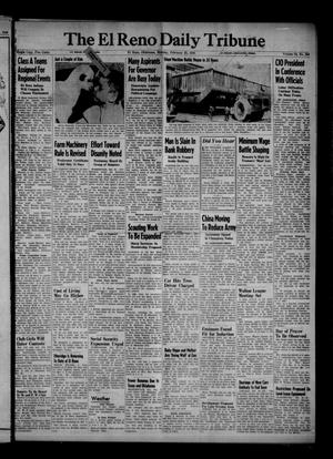 Primary view of object titled 'The El Reno Daily Tribune (El Reno, Okla.), Vol. 54, No. 304, Ed. 1 Monday, February 25, 1946'.