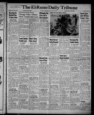 Primary view of object titled 'The El Reno Daily Tribune (El Reno, Okla.), Vol. 56, No. 97, Ed. 1 Monday, June 23, 1947'.