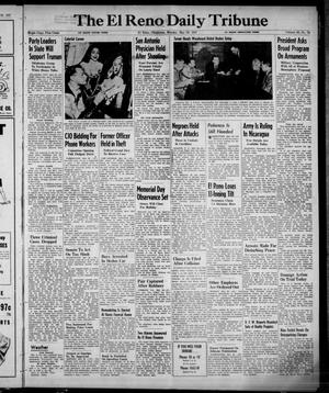 Primary view of object titled 'The El Reno Daily Tribune (El Reno, Okla.), Vol. 56, No. 74, Ed. 1 Monday, May 26, 1947'.