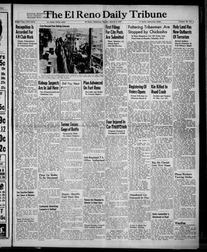 Primary view of object titled 'The El Reno Daily Tribune (El Reno, Okla.), Vol. 56, No. 1, Ed. 1 Sunday, March 2, 1947'.