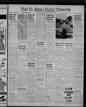 Primary view of object titled 'The El Reno Daily Tribune (El Reno, Okla.), Vol. 51, No. 65, Ed. 1 Thursday, May 14, 1942'.