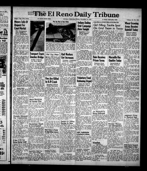 Primary view of object titled 'The El Reno Daily Tribune (El Reno, Okla.), Vol. 56, No. 219, Ed. 1 Friday, November 14, 1947'.