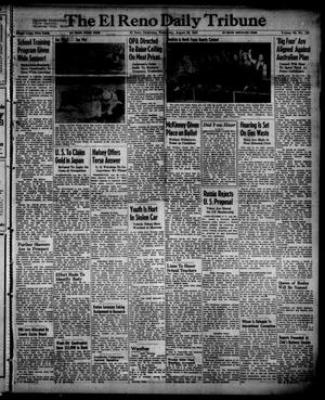 Primary view of object titled 'The El Reno Daily Tribune (El Reno, Okla.), Vol. 55, No. 155, Ed. 1 Wednesday, August 28, 1946'.