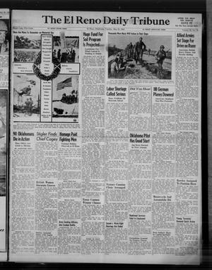 Primary view of object titled 'The El Reno Daily Tribune (El Reno, Okla.), Vol. 53, No. 78, Ed. 1 Tuesday, May 30, 1944'.