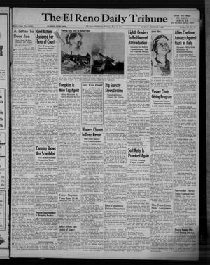 Primary view of object titled 'The El Reno Daily Tribune (El Reno, Okla.), Vol. 53, No. 64, Ed. 1 Sunday, May 14, 1944'.