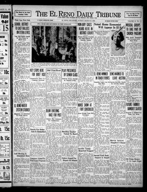 Primary view of object titled 'The El Reno Daily Tribune (El Reno, Okla.), Vol. 47, No. 17, Ed. 1 Sunday, March 27, 1938'.