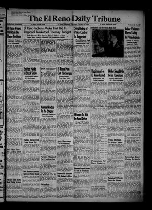 Primary view of object titled 'The El Reno Daily Tribune (El Reno, Okla.), Vol. 54, No. 307, Ed. 1 Thursday, February 28, 1946'.