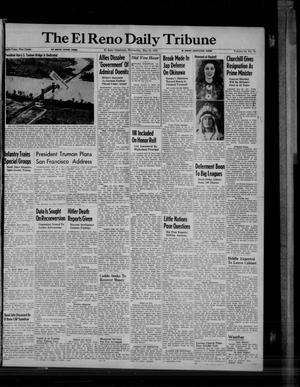 Primary view of object titled 'The El Reno Daily Tribune (El Reno, Okla.), Vol. 54, No. 72, Ed. 1 Wednesday, May 23, 1945'.