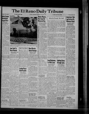 Primary view of object titled 'The El Reno Daily Tribune (El Reno, Okla.), Vol. 54, No. 78, Ed. 1 Wednesday, May 30, 1945'.