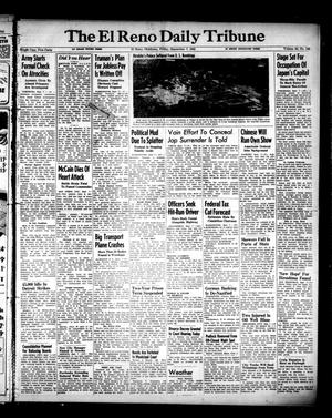 Primary view of object titled 'The El Reno Daily Tribune (El Reno, Okla.), Vol. 54, No. 162, Ed. 1 Friday, September 7, 1945'.