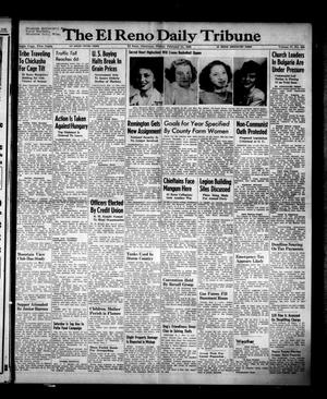 Primary view of object titled 'The El Reno Daily Tribune (El Reno, Okla.), Vol. 57, No. 295, Ed. 1 Friday, February 11, 1949'.