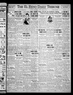 Primary view of object titled 'The El Reno Daily Tribune (El Reno, Okla.), Vol. 47, No. 41, Ed. 1 Sunday, April 24, 1938'.