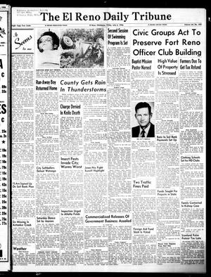 Primary view of object titled 'The El Reno Daily Tribune (El Reno, Okla.), Vol. 64, No. 420, Ed. 1 Friday, July 6, 1956'.