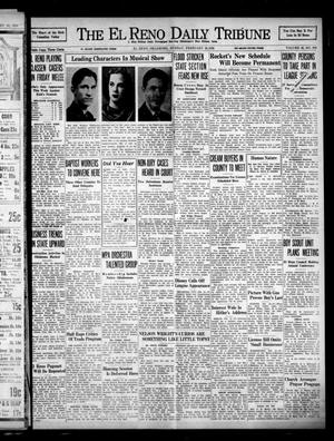 Primary view of object titled 'The El Reno Daily Tribune (El Reno, Okla.), Vol. 46, No. 299, Ed. 1 Sunday, February 20, 1938'.