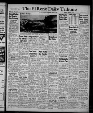 Primary view of object titled 'The El Reno Daily Tribune (El Reno, Okla.), Vol. 56, No. 134, Ed. 1 Wednesday, August 6, 1947'.
